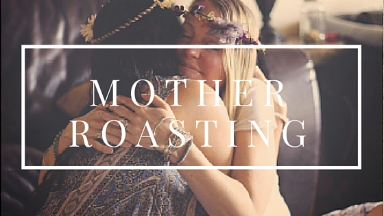 Mother Roasting (1)